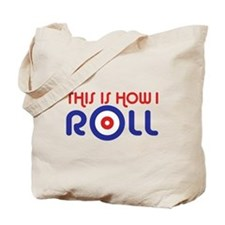 This Is How I Roll Curling Tote Bag