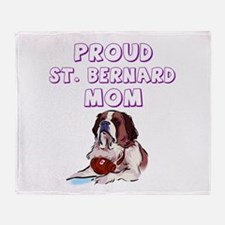 Proud St. Bernard mom Throw Blanket