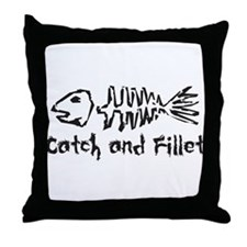 Catch and Fillet Throw Pillow