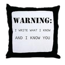 Write What You Know Throw Pillow