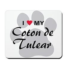 I Love My Coton De Tulear Mousepad