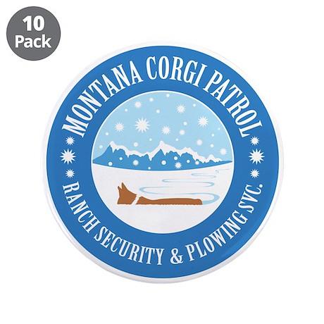 "Montana Corgi Patrol 3.5"" Button (10 pack)"