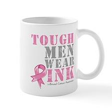 Tough Men Wear Pink Mug