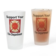 Support Your Fire Department Drinking Glass