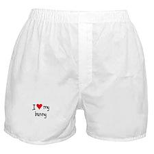 I LOVE MY Bunny Boxer Shorts