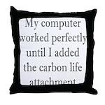 Carbon Life Throw Pillow