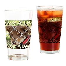 Adopt A Dog! Drinking Glass