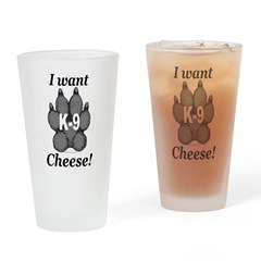 I want cheese! Drinking Glass