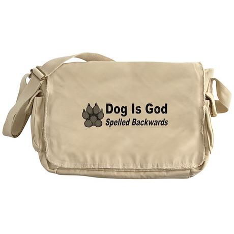 Dog is God Spelled Backwards Messenger Bag