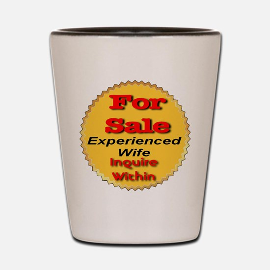 Wife For Sale Shot Glass