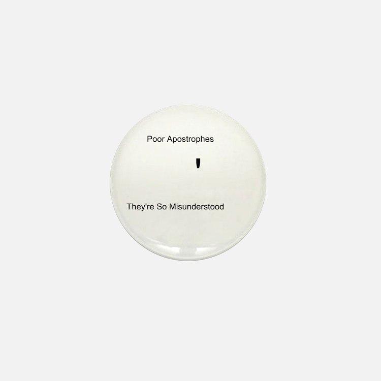 Apostrophe Misunderstood Mini Button
