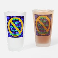 No Flu Wash Your Hands Drinking Glass