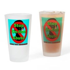 Stop On-Line Abuse Drinking Glass