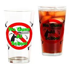No Guns At School Drinking Glass