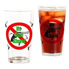 No Guns Allowed Drinking Glass