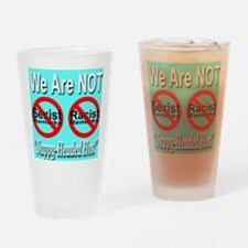 No Sexist/Racist Remarks Drinking Glass