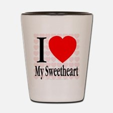 I Love My Sweetheart Shot Glass