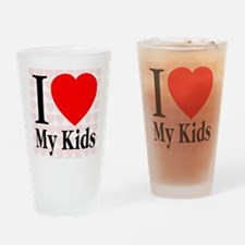 I Love My Kids Drinking Glass