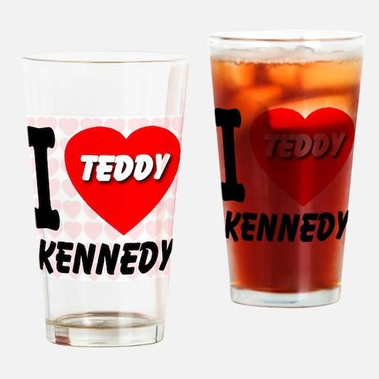 I Love Teddy Kennedy Drinking Glass