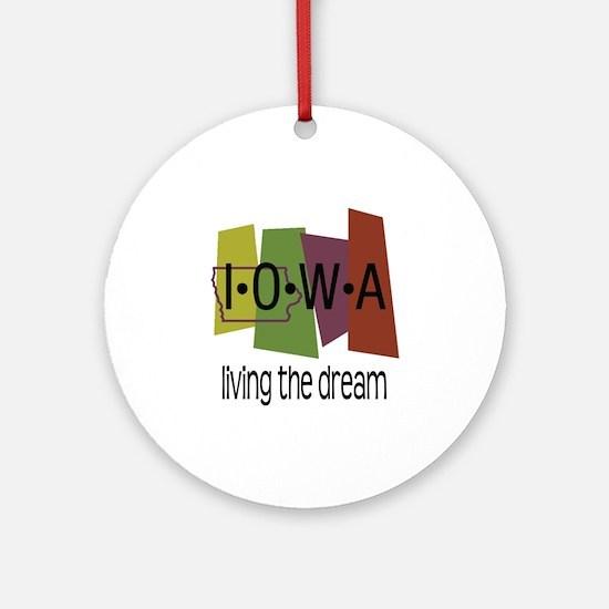 Iowa Living the Dream Ornament (Round)