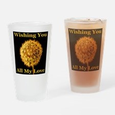 Wishing You All My Love Drinking Glass