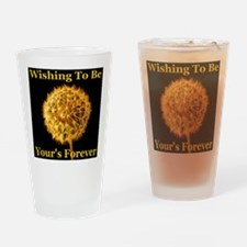 Wishing To Be Your's Forever Drinking Glass