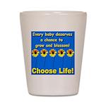 Choose Life Five Flowers Natu Shot Glass