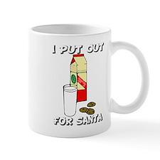 I put out for Santa Mug