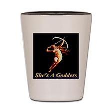 She's A Goddess Shot Glass