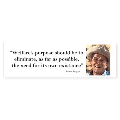 Ronald Reagan - Welfares Purpose Sticker (Bumper)