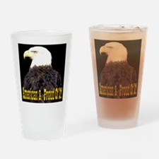 American & Proud Of It! Drinking Glass
