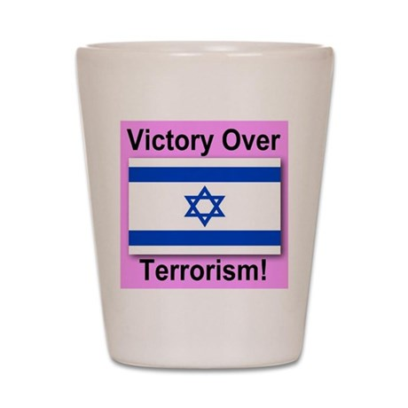 Victory Over Terrorism Shot Glass
