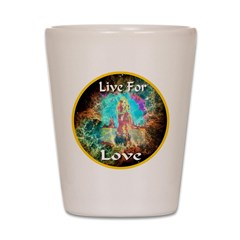 Live For Love Shot Glass
