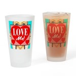 Love Me! Drinking Glass