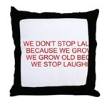 growing old merchandise Throw Pillow