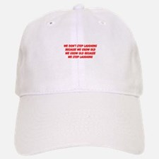 growing old merchandise Baseball Baseball Cap