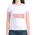 growing old merchandise Jr. Ringer T-Shirt