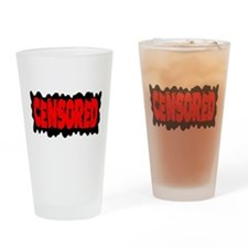 Censored Drinking Glass