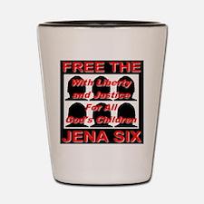Free The Jena Six Shot Glass