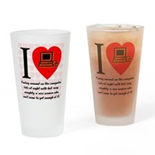 I Love Cyber Sex Quote #69 Drinking Glass