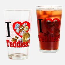 I Love Teddies Drinking Glass