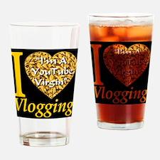 I Love Vlogging Style 2007 Drinking Glass