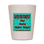 Save the firefly! Shot Glass