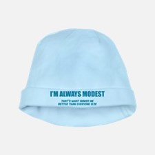 I'm always modest baby hat