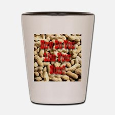 How Do You Like Your Nuts? Shot Glass