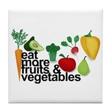 Eat Fruits & Vegetables Tile Coaster