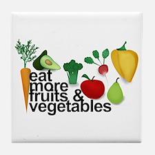 Eat Fruits & Vegetables Tile Coaster