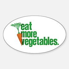 Eat More Vegetables Sticker (Oval)