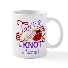TattingIsKNOTALostArt2 Mugs