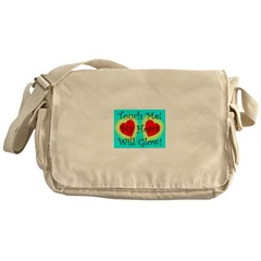 Touch Me My Heart Will Glow! Messenger Bag